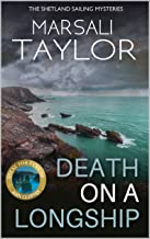 Death on a Longship: Book One in The Shetland Sailing Mysteries (Cass Lynch Mysteries Series 1)