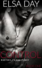 Control (Masters of the Sanctuary Book 1)