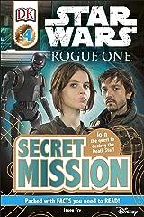 Star Wars Rogue One Secret Mission (DK Readers Level 4) Kindle Edition