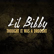 Thought It Was A Drought [Explicit]