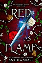 Red as Flame: A Dark Elf Fairytale (The Darkwood Trilogy Book 3)
