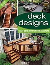 Deck Designs, 3rd Edition: Great Design Ideas from Top Deck Designers (Creative Homeowner) (Home Improvement)