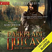 Darkblade Outcast: Hero of Darkness, Book 2