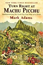 Best turn right at machu picchu ebook Reviews