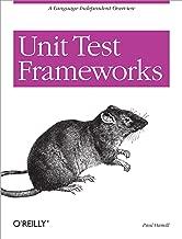 Unit Test Frameworks: Tools for High-Quality Software Development