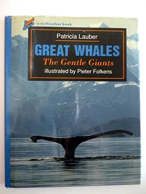 Great Whales: The Gentle Giants