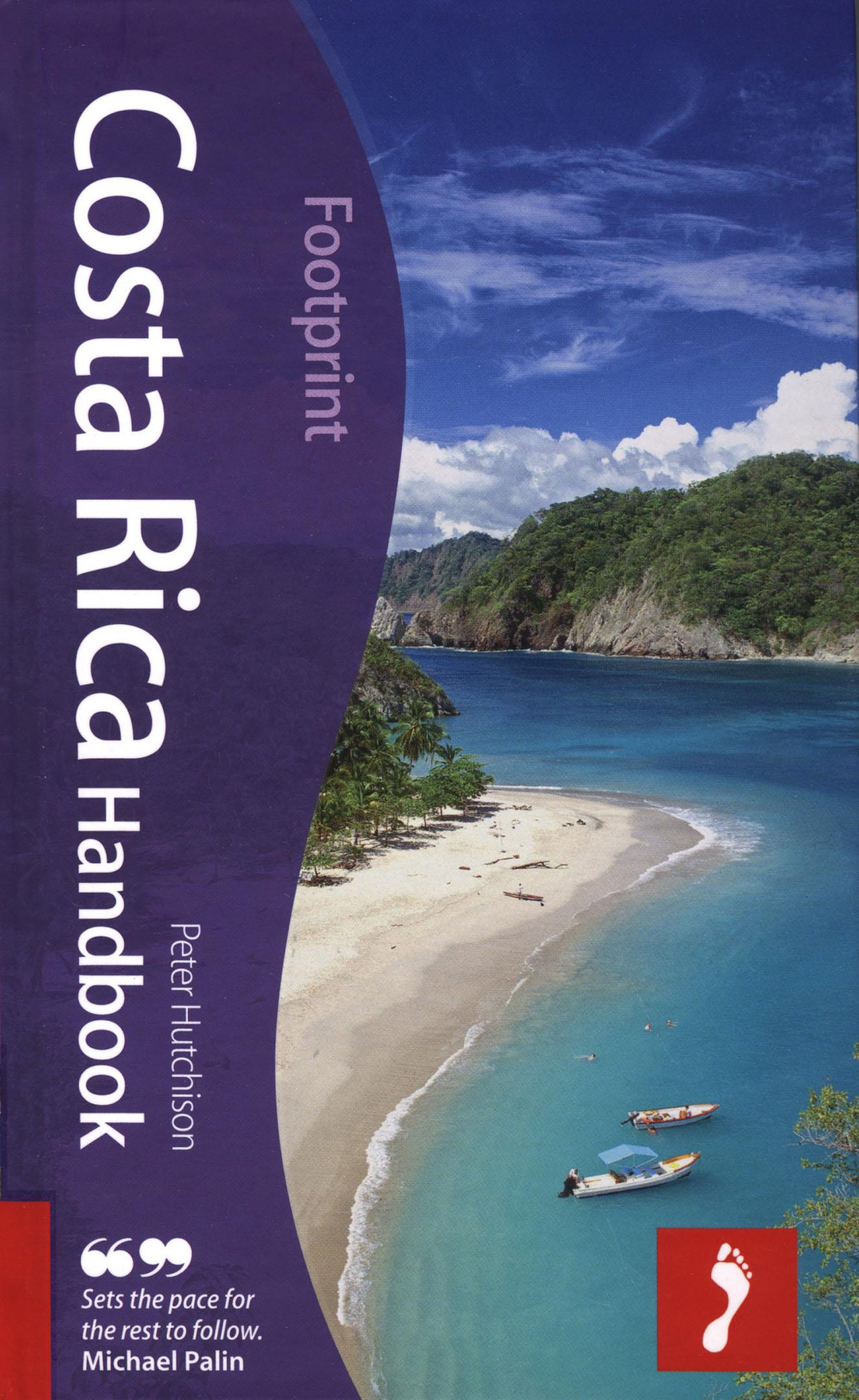 Costa Rica Handbook, 3rd: Tread Your Own Path (Footprint Handbooks)