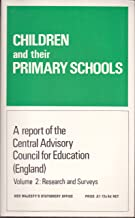Children and Their Primary Schools - A Report of the Central Advisory Council For Education (England) - Volume 2: Research and Surveys