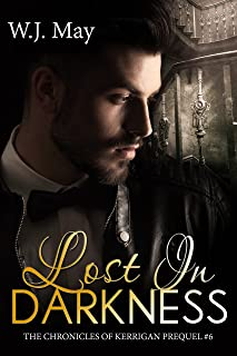 Lost in Darkness: Paranormal Tattoo Bad Boy Romance (The Chronicles of Kerrigan Prequel Book 6)