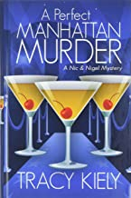 A Perfect Manhattan Murder (A Nic & Nigel Mystery)