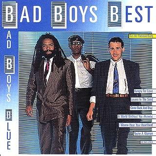 Best i wanna hear your heartbeat bad boy blue Reviews