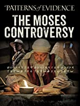 Best Patterns of Evidence: The Moses Controversy Reviews