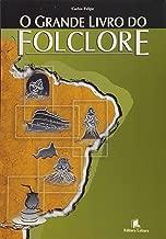 O Grande Livro do Folclore de Carlos Felipe; Maurizio Manzo pela Leitura (2004)