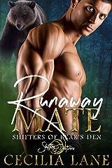 Runaway Mate: A Shifting Destinies Bear Shifter Romance (Shifters of Bear's Den Book 4) Kindle Edition