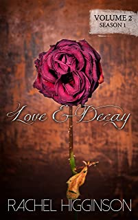 Love and Decay, Volume Two