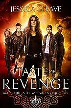 Taste of Revenge (The Van Wilden Chronicles Book 3)