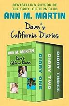 Dawn's California Diaries: Diary One, Diary Two, and Diary Three