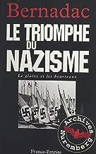 Le glaive et les bourreaux : le triomphe du nazisme (French Edition)