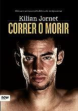 Correr o morir (Now Books nº 42) (Spanish Edition)