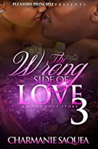 Best the wrong side of love 3 Reviews
