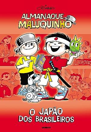 Almanaque Maluquinho - O Japão dos brasileiros