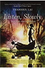 Listen, Slowly Paperback