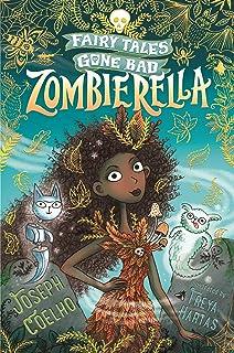 Zombierella: Fairytales Gone Bad (English Edition)