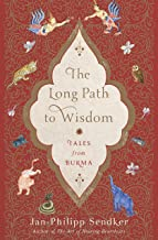 Best the long path to wisdom tales from burma Reviews