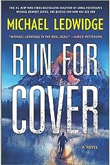 Run for Cover: A Novel (Michael Gannon Series Book 2) Kindle Edition
