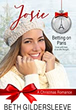 Josie: A Christmas Romance (Betting on Paris Book 1)