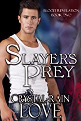 Slayer's Prey (Blood Revelation Book 2) Kindle Edition