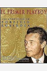 Porfirio Rubirosa El primer  Latin Lover (N/A) (Spanish Edition) Kindle Edition