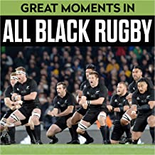 Great Moments In All Black Rugby