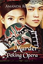 Murder at the Peking Opera: A Historical Mystery Series (Qing Dynasty Mysteries Book 3)
