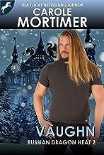 Vaughn (Russian Dragon Heat 2)