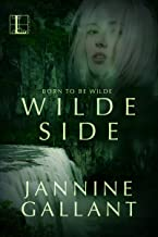 Wilde Side (Born to Be Wilde Book 2)