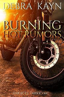 Burning Hot Rumors (Choices: Tarkio MC Book 2)