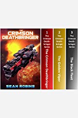 The Crimson Deathbringer Series Box Set (Books 1-3): An Epic Space Opera/Alien Invasion/Time Travel Adventure Kindle Edition