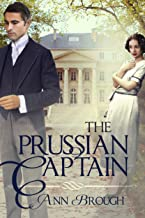 The Prussian Captain: A sweeping family saga based on a true story