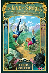The Wishing Spell: Book 1 (Land of Stories) Kindle Edition