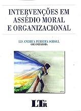 Intervenções em Assédio Moral e Organizacional