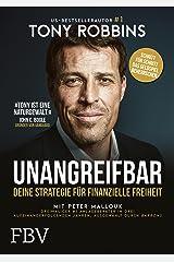 UNANGREIFBAR: Deine Strategie für finanzielle Freiheit (German Edition) Kindle Edition