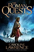 Escape from Rome: Book 1 (The Roman Quests)