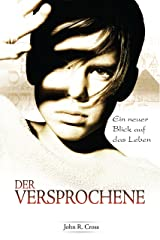 Der Versprochene: Ein neuer Blick auf das Leben (German Edition) Format Kindle
