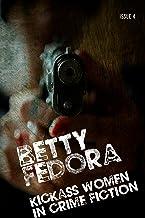 Betty Fedora Issue 4