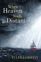 When Heaven Feels Distant