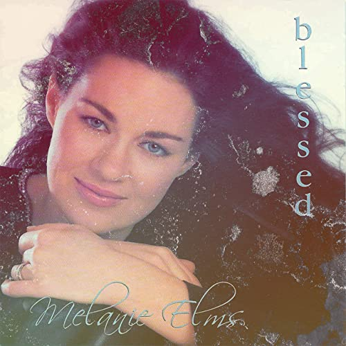 Melanie Elms - Blessed (2019)