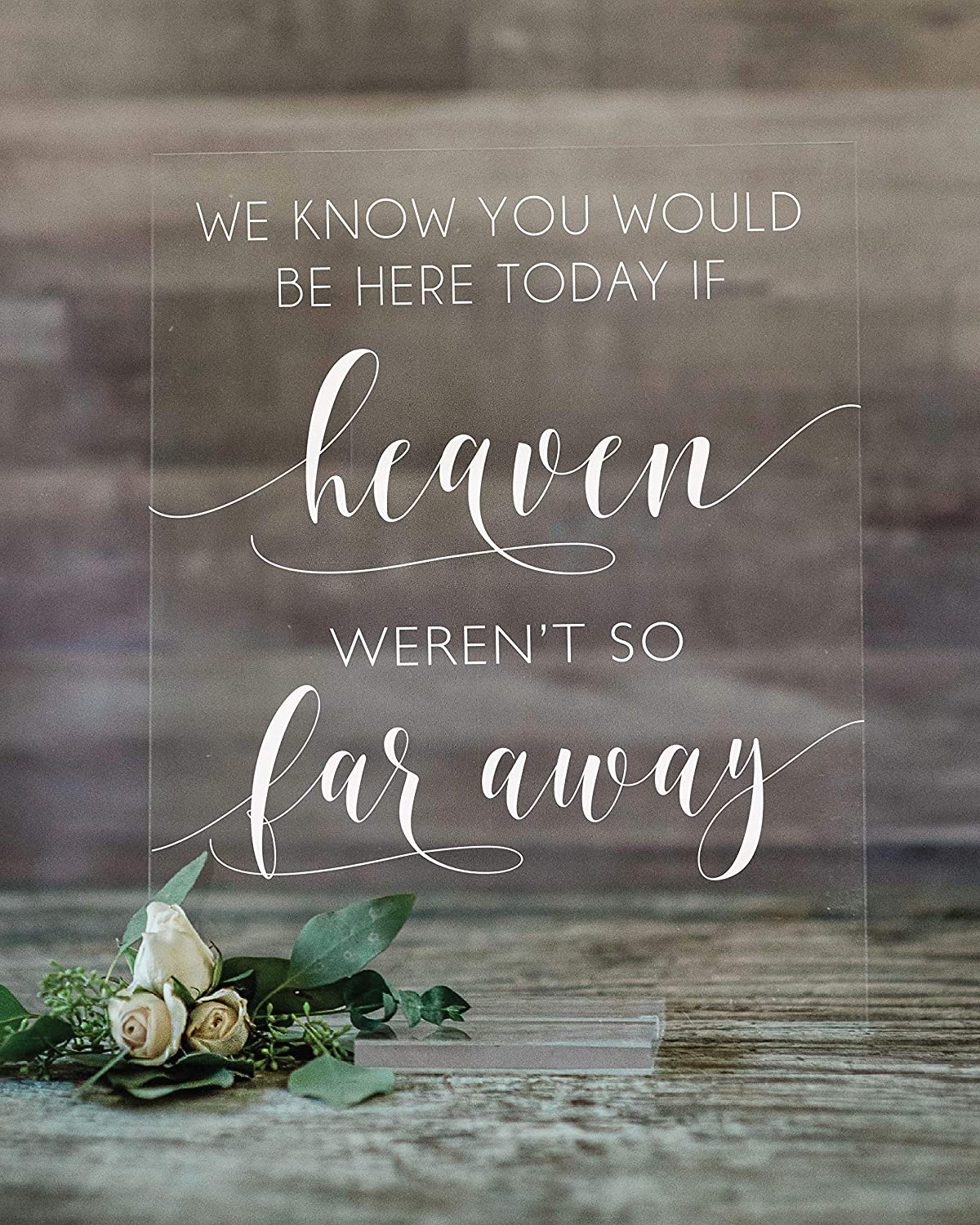 Wedding Sale price Memorial Sign We Know You Here Today Heaven Discount mail order Would If Be