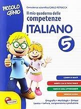 Permalink to Piccolo genio. Il mio quaderno delle competenze. Italiano. Per la Scuola elementare: 5 PDF