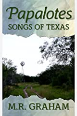 Papalotes: Songs of Texas Kindle Edition